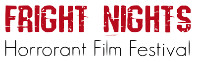 Fright Nights Horrorant Film Festival